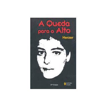 A Queda para o Alto - Herzer, Sandra M. - 9788532603845