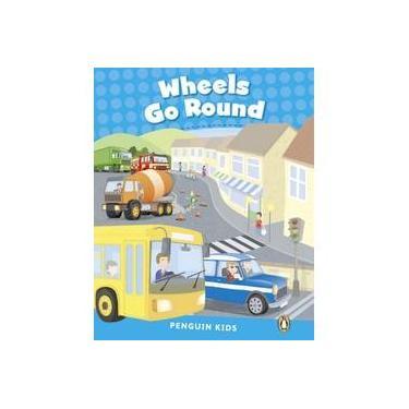 Wheels Go Round 1 Pk Clil 1 Penguin Kids Clil 1E - Editora Pearson - 9781408288221