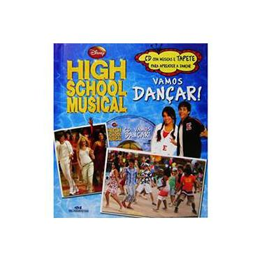Vamos Dançar! - Acompanha CD - High School Musical - Editora Melhoramentos - 9788506055281
