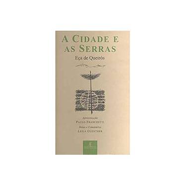 A Cidade e as Serras - Queirós, Eça De - 9788574803807
