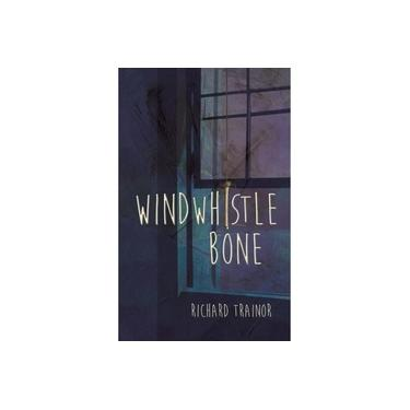 Windwhistle Bone