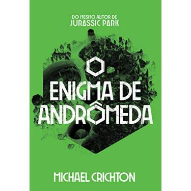 O Enigma de Andrômeda - Michael Crichton - 9788576573746