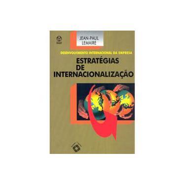 Estratégias de Internacionalização - Jean - Paul Lemaire - 9789727711833
