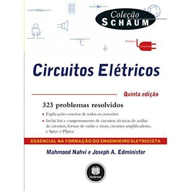 Circuitos Elétricos - Coleção Schaum - Mahmood Nahvi - 9788582602034