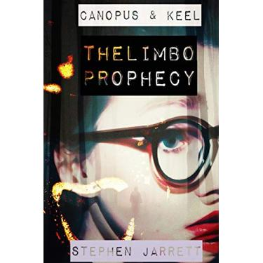 Canopus and Keel - The Limbo Prophecy