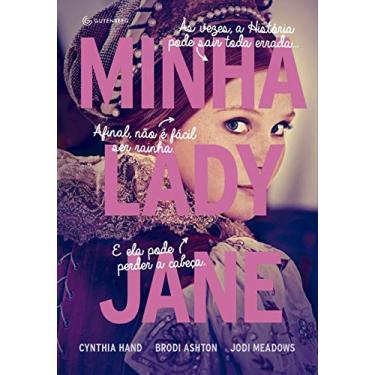 Minha Lady Jane - Hand, Cynthia - 9788582354537