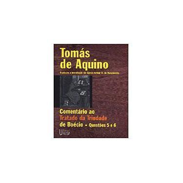 Comentário ao Tratado da Trindade de Boécio - Tomas De Aquino - 9788571392397