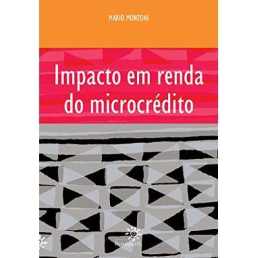Impacto Em Renda Do Microcrédito - Capa Comum - 9788575961070
