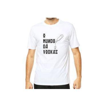 Camiseta Camisa Unissex Frases Engraçadas O Mundo Dá Vodkas Algodão Branco dada6d9aa3c3f