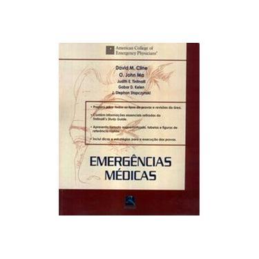 Emergências Médicas - Cline, David M.; Ma, O. John - 9788573099645