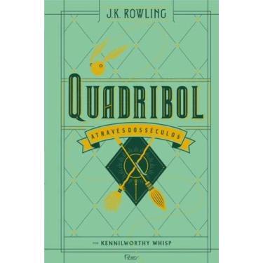 Quadribol Através Dos Séculos - Rowling, J. K. - 9788532530165