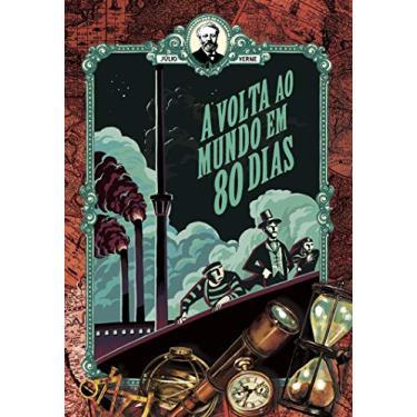 A Volta ao Mundo em 80 Dias - Júlio Verne - 9788544001837