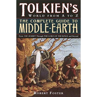 The Complete Guide to Middle-Earth: From the Hobbit Through the Lord of the Rings and Beyond - Capa Comum - 9780345449764