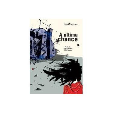 A Última Chance - Seita Parkkola - 9788574169866