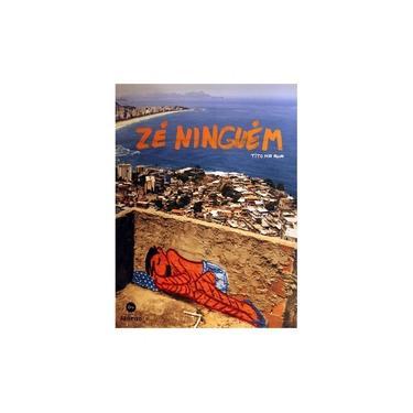 Zé Ninguém - Tito, Alberto Serrano - 9788567854441