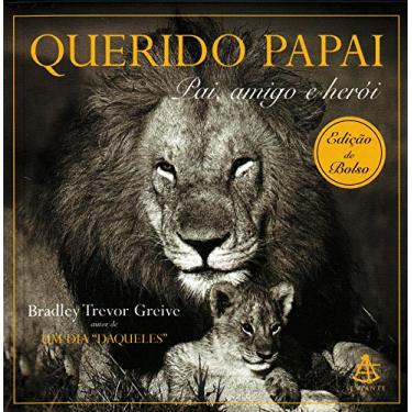 Querido Papai - Ed. De Bolso - Greive, Bradley Trevor - 9788575422762