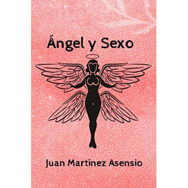 Imagem de Ángel y Sexo