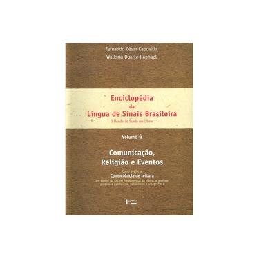 Enciclopédia da Língua de Sinais Brasileira - Vol. 4 - Fernando Cesar Capovilla, Walkiria Duarte Raphael - 9788531408700