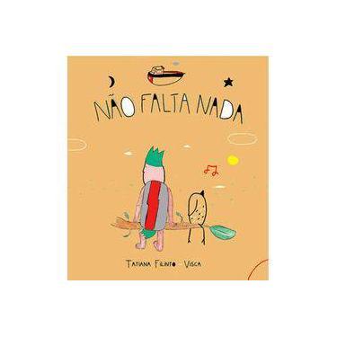Não Falta Nada - Tatiana Filinto - 9788575964507