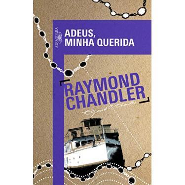 Adeus, Minha Querida - Raymond Chandler - 9788556520029