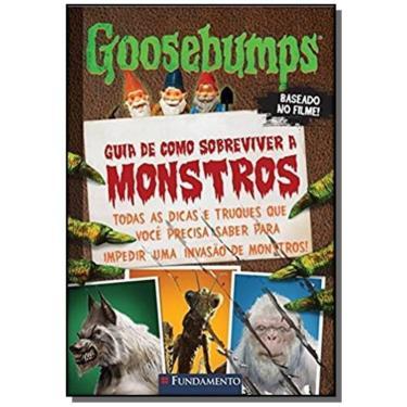 Goosebumps - Guia de Como Sobreviver A Monstros - Stine, R. L. - 9788539513512