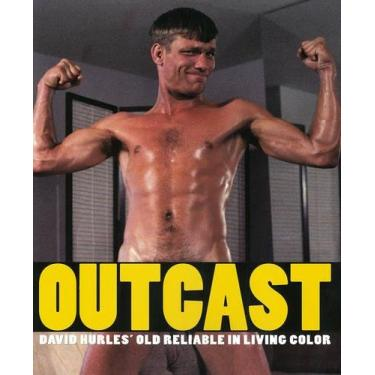 Outcast: David Hurles' Old Reliable in Living Color