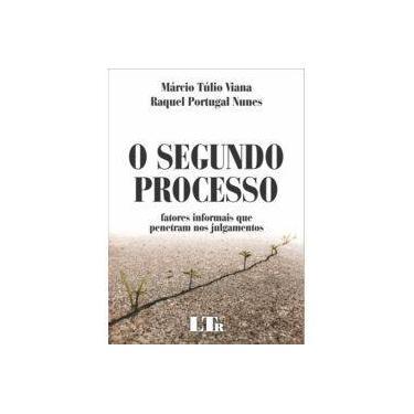 O Segundo Processo - Márcio Túlio Viana - 9788536198064