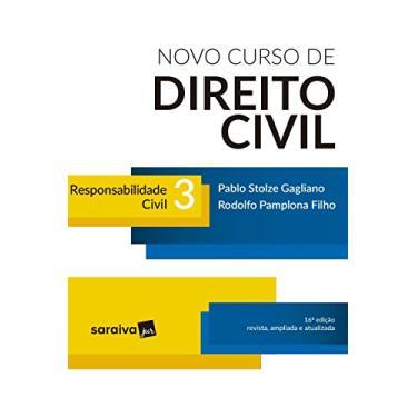 Novo Curso de Direito Civil 3. Responsabilidade Civil - Pablo Stolze Gagliano - 9788547228163