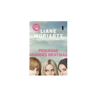 Pequenas Grandes Mentiras - Edição Especial Com Capa Inspirada na Série - Liane Moriarty - 9788551001578
