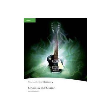 Ghost In The Guitar - Level 3 Pack CD MP3 - Penguin Readers - 2nd Ed. - Shipton - 9781447925521