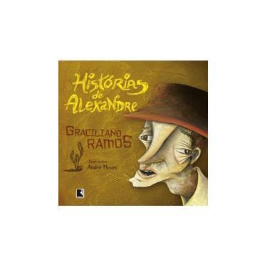 Histórias de Alexandre - Ramos, Graciliano - 9788501078247