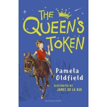 The Queen's Token: A Bloomsbury Reader