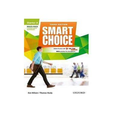 Smart Choice - Starter Level - Multi-Pack A With Online Practice And On The Move - Third Edition - Wilson, Ken;healy, Thomas; - 9780194602549