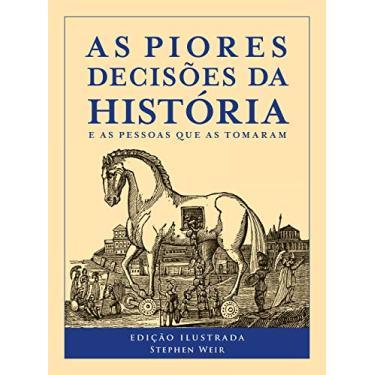As Piores Decisões da História - Capa Comum - 9788543101132