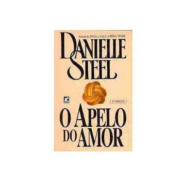 O Apelo do Amor - Steel, Danielle - 9788501027115