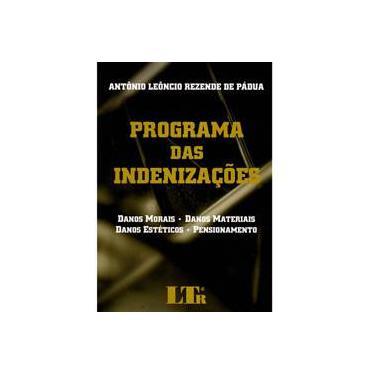 Programa das Indenizações - Antonio Leoncio Rezende De Padua - 9788536109664