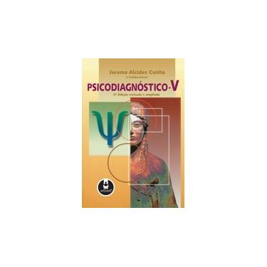 Psicodiagnóstico - V 5. Edição 2000 - Cunha, Jurema Alcides - 9788573077223