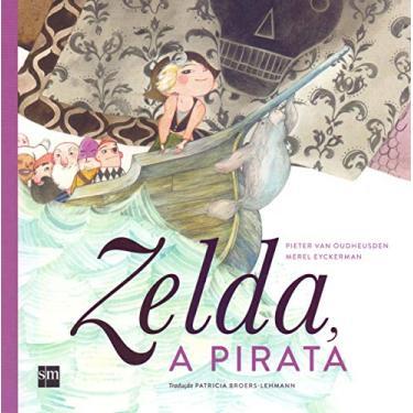 Zelda a Pirata - Capa Comum - 9788541807890