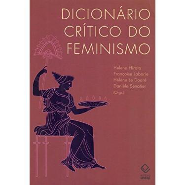 Dicionário Crítico do Feminismo - Hirata , Helena; Laborie, Françoise - 9788571399877