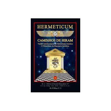 Hermeticum - Os Caminhos De Hiran - Urbano Jr.,helvecio De Resende - 9788581891040