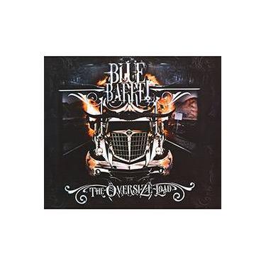 CD Blue Barrel - The Oversize Load