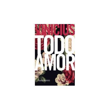 Todo Amor - Moraes, Vinicius De - 9788535929058