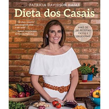 Dieta dos Casais - Patricia Davidson Haiat - 9788543102832