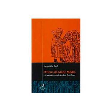 O Deus Da Idade Média - Capa Comum - 9788520006979