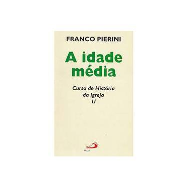 Idade Media, A - Pierini,franco - 9788534910965