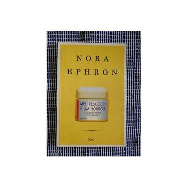 Meu Pescoço é Um Horror - Nora Ephron