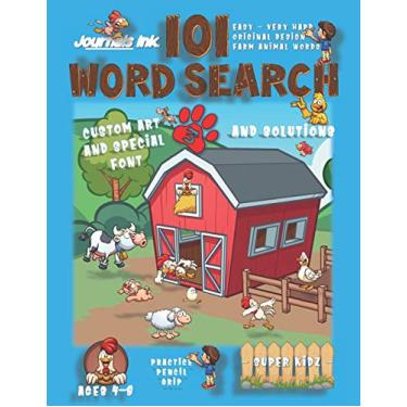101 Word Search for Kids 3: SUPER KIDZ Book. Children - Ages 4-8 (US Edition). Happy Friends, Blue. Farm Animal Words w custom art interior. 101 ... challenges and learning for fun activity time