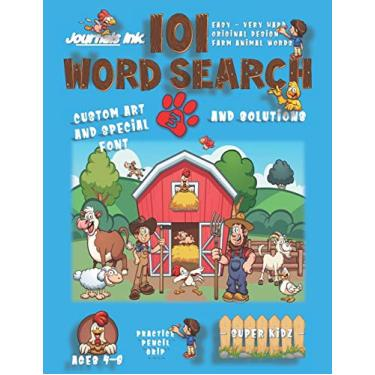 101 Word Search for Kids 3: SUPER KIDZ Book. Children - Ages 4-8 (US Edition). Happy Friends. Blue, Farm Animals Words w custom art interior. 101 ... and learning for fun activity time!: 2