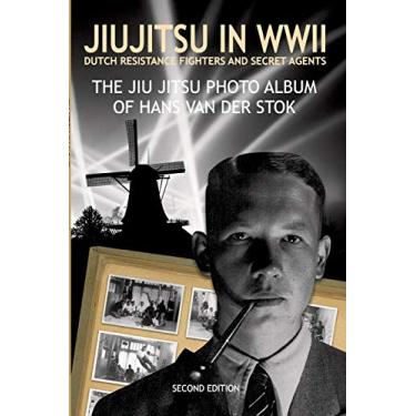 Jiujitsu in WWII: Dutch resistants fighter and secret agents