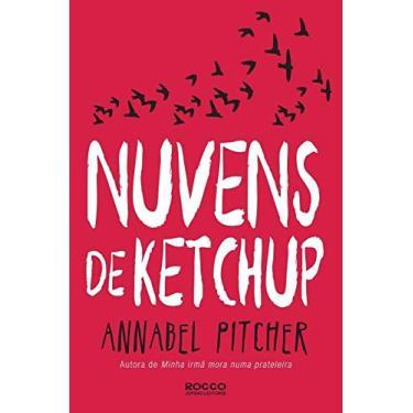 Nuvens De Ketchup - Annabel Pitcher - 9788579802133